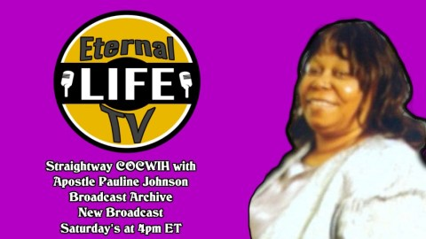 Straigtway COCWIH with Apostle Pauline Johnson