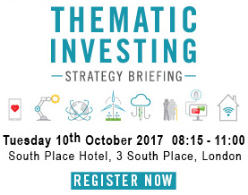 Thematic Investing - Tuesday 10th October 2017 - South Place Hotel, Lonson