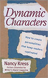 Books on Writing: Dynamic Characters: How to Create Personalities That Keep Readers Captivated