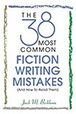 Books on Writing: The 38 Most Common Fiction Writing Mistakes (And How to Avoid Them)