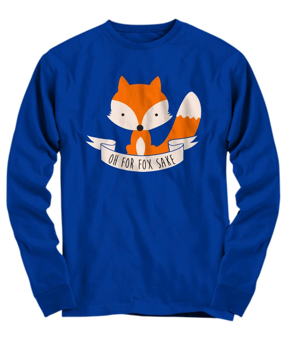 Oh for fox sake hoodie