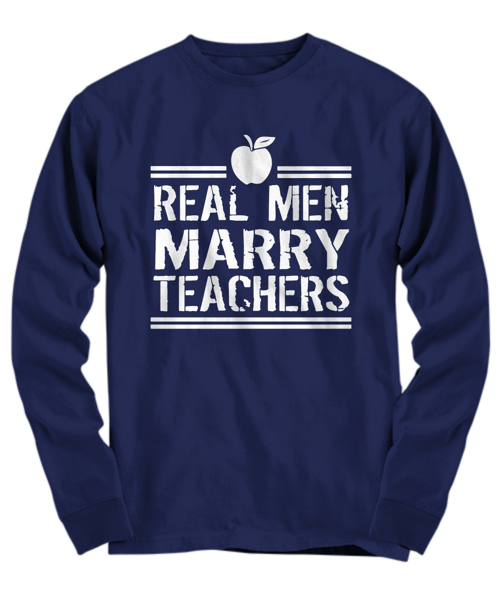 Real men marry teachers apple Long Sleeve