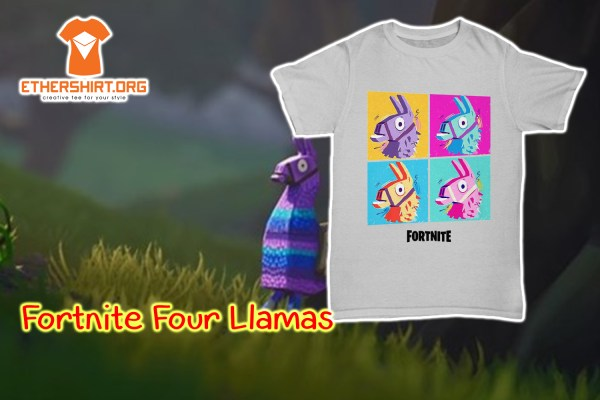 Fortnite Four Llamas shirt
