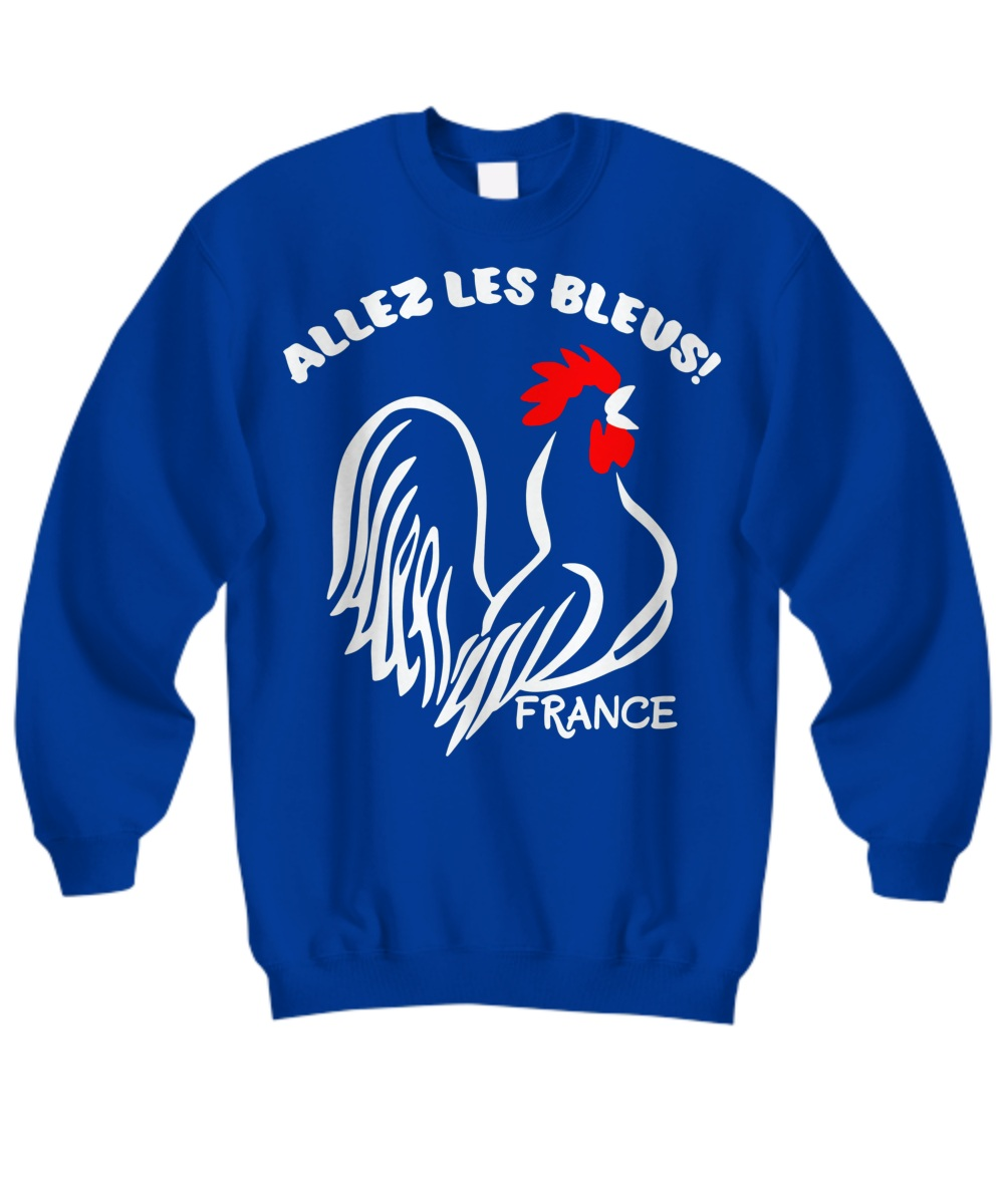 France Allez Les Bleus Sweatshirt