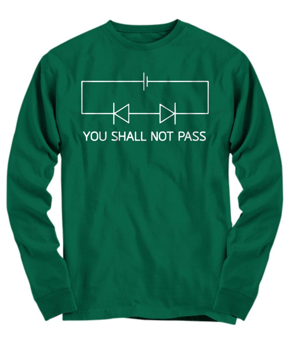 You shall not pass circuit diagram Long Sleeve
