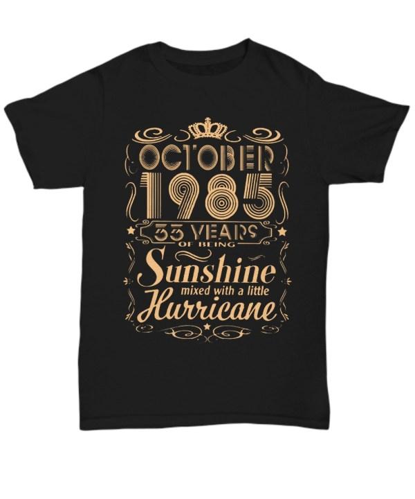 October 1985 33 years of being sunshine Shirt