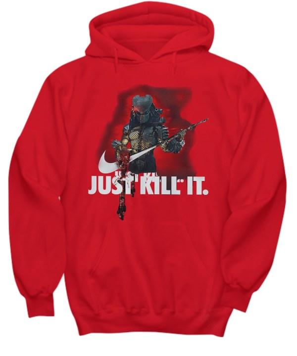 The Predator Just Kill it shirt