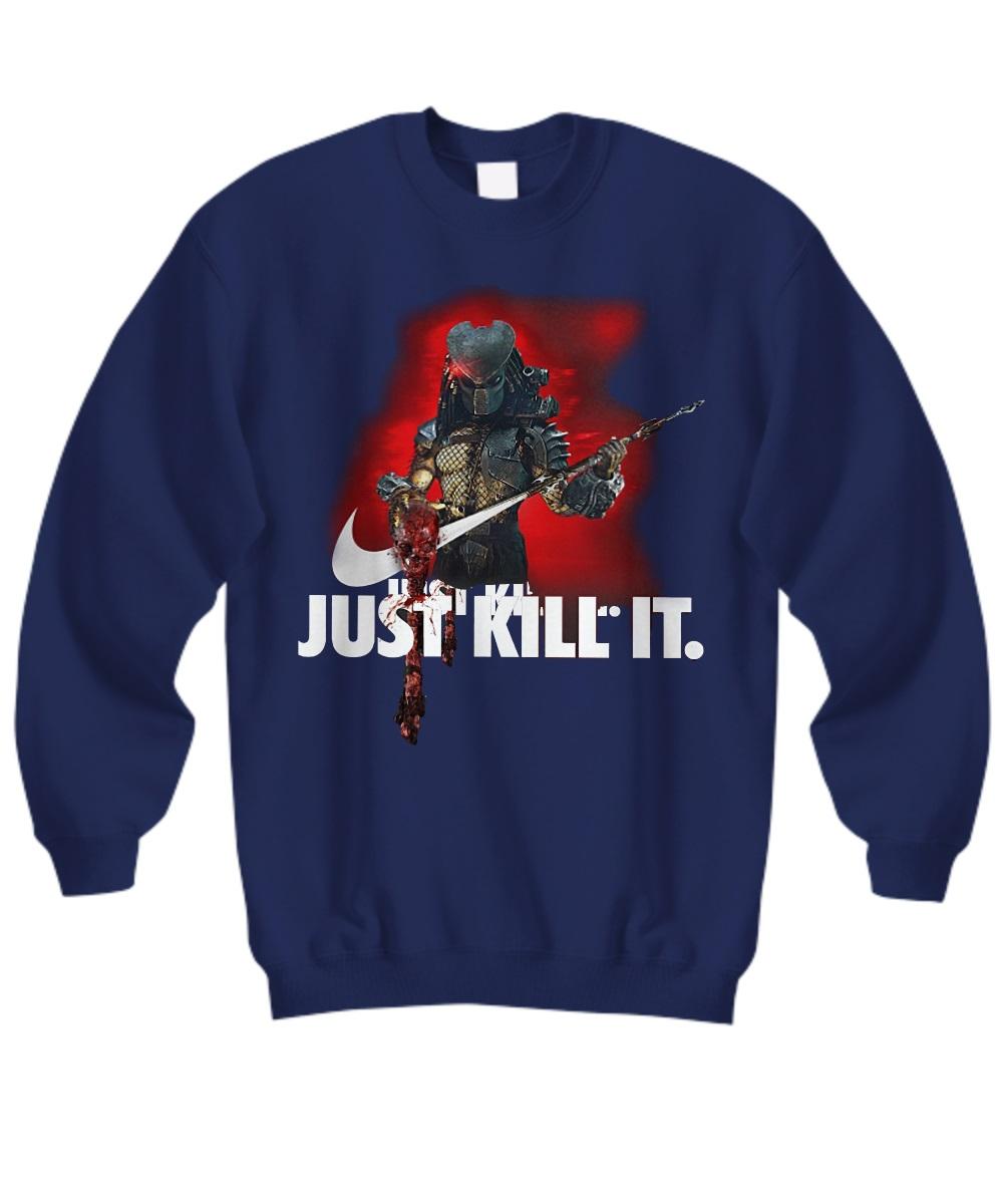 The Predator Just Kill it sweatshirt