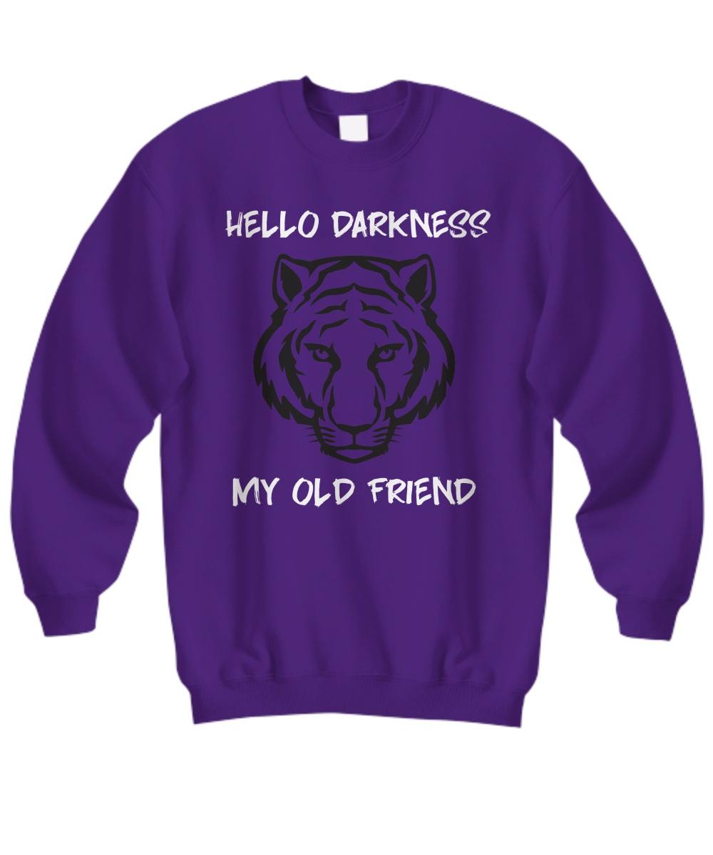 Tiger hello darkness my old friend Sweatshirt