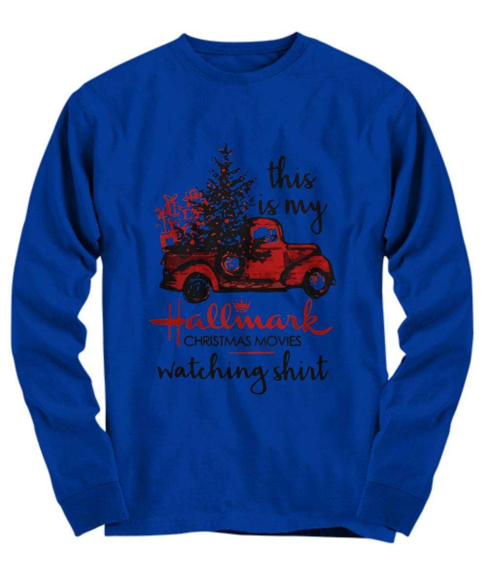 Car this is my hallmark christmas movie watching Long sleeve