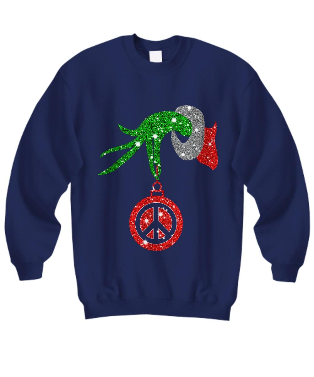 Grinch hand holding peace ornament Christmas sweatshirt