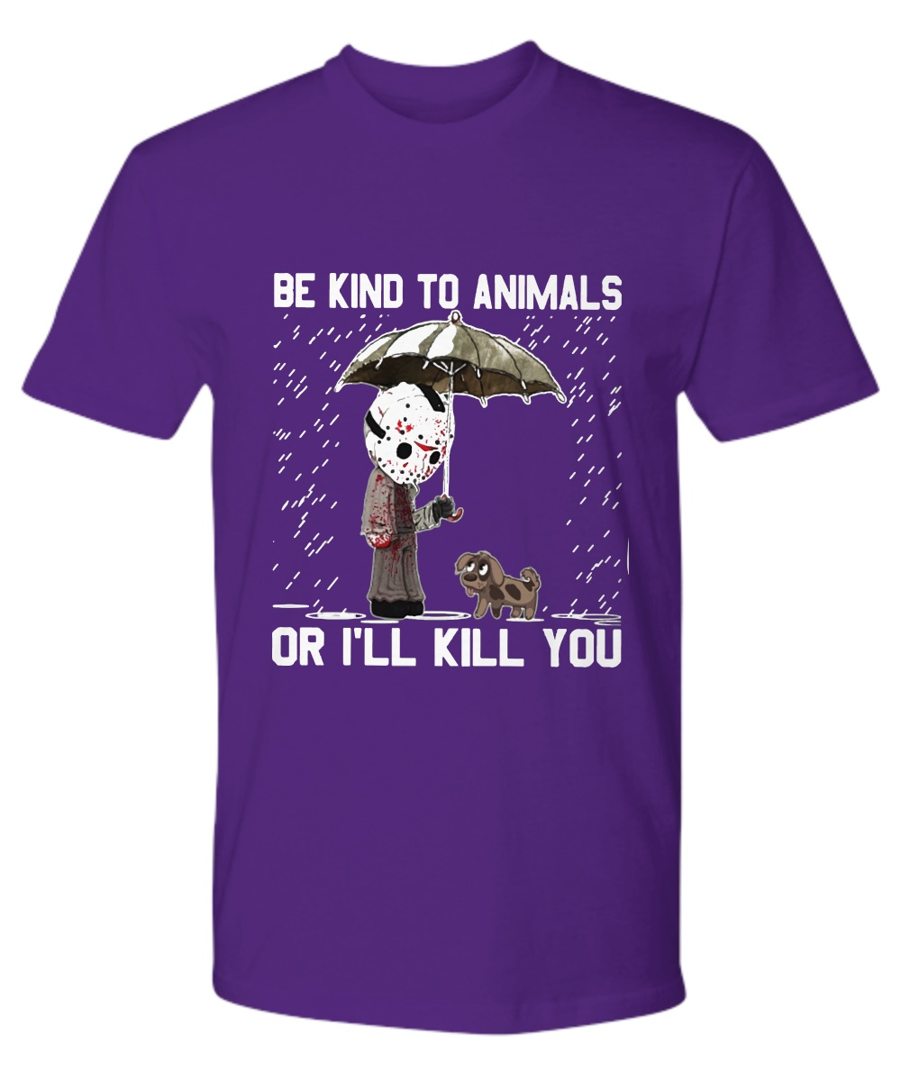 Honor Be kind to animals or I will kill you Premium