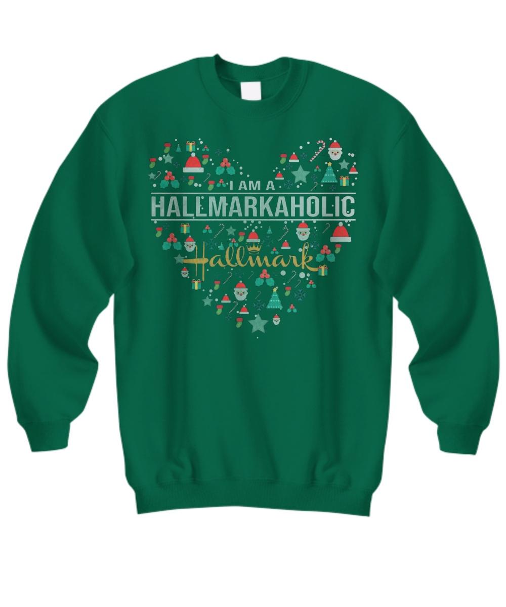 I am a Hallmarkaholic Sweatshirt