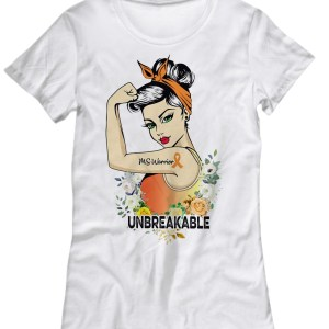 Ms warrior unbreakable shirt