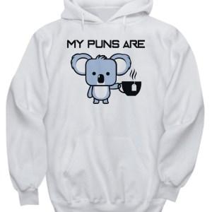 My puns are Koala tea hoodie