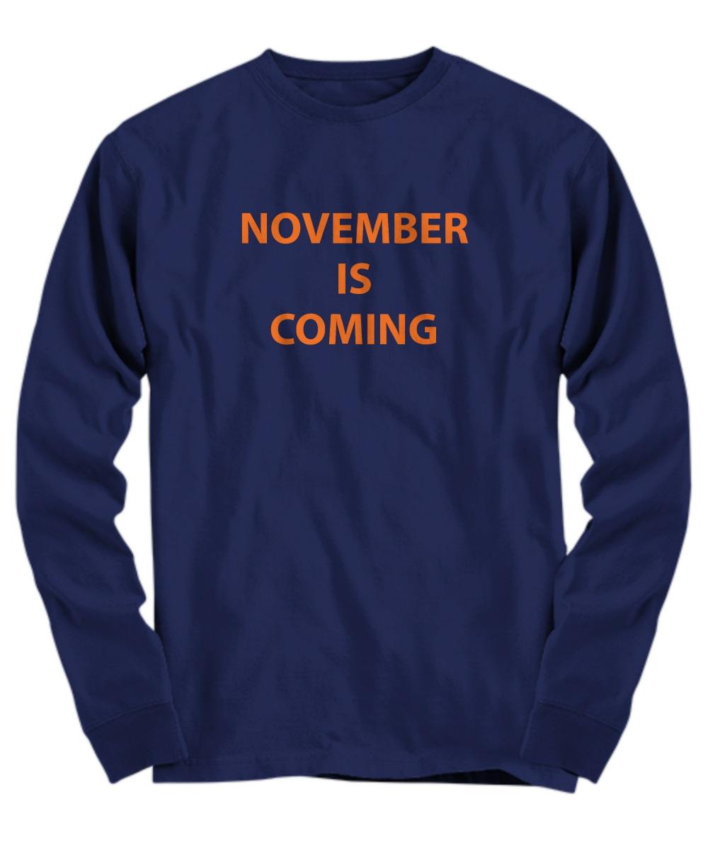 November is coming long sleeve
