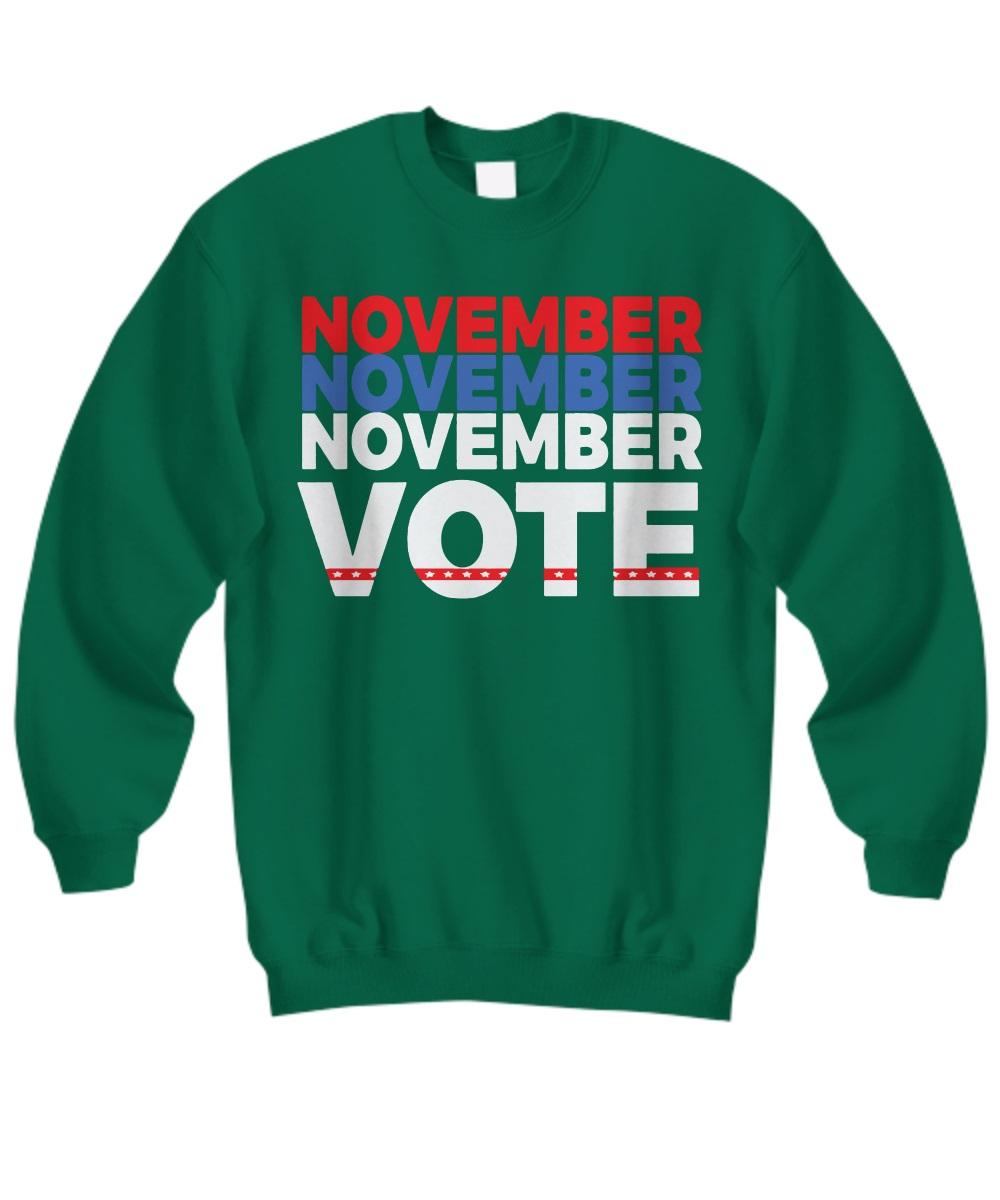 November vote sweatshirt