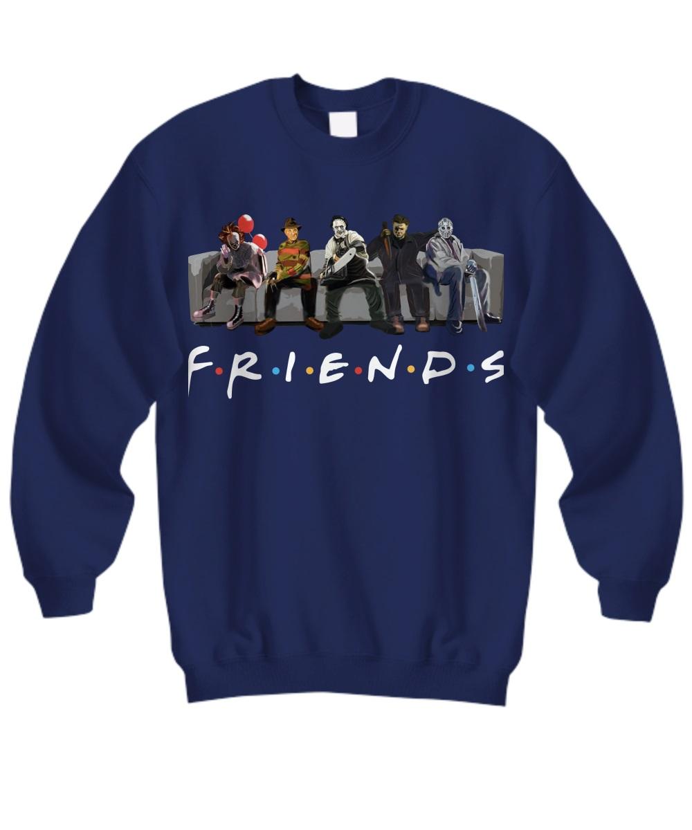 Pennywise IT Leatherface Krueger Jason Voorhees Myers friends sweatshirt