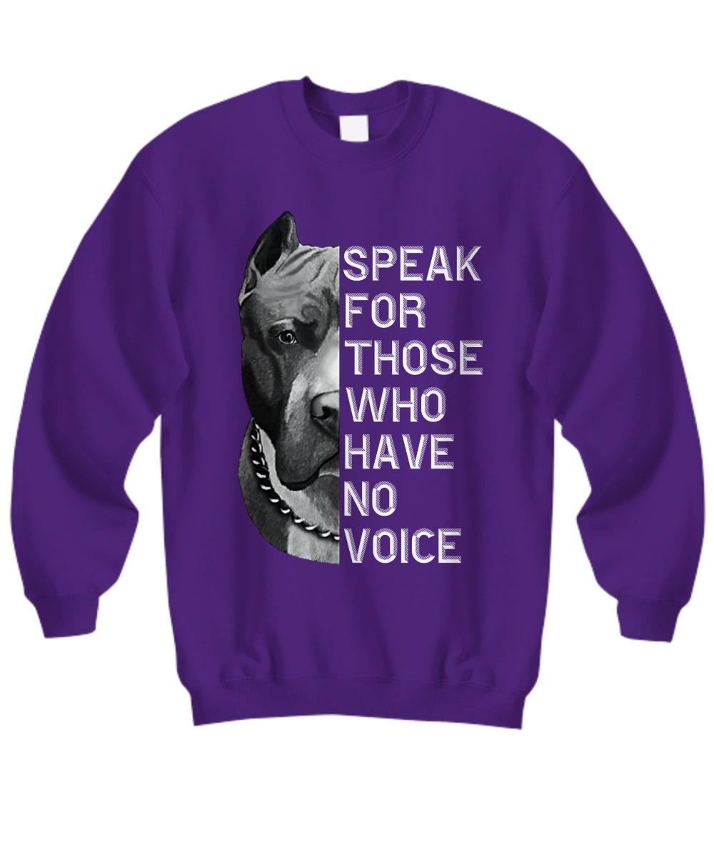Pitbull speak for those who have no voice sweatshirt