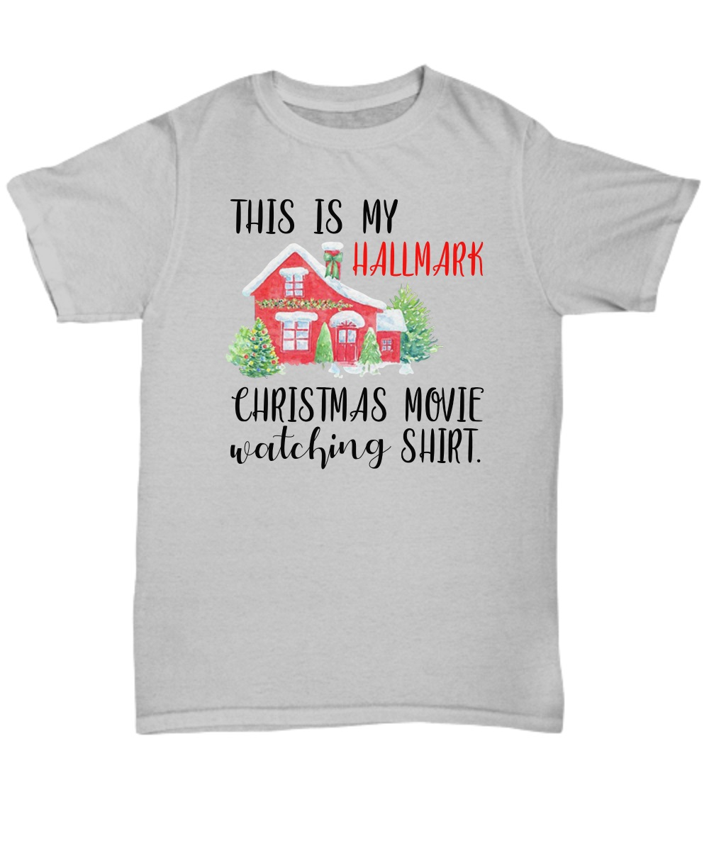 This is my Hallmark Christmas movie watching classic shirt