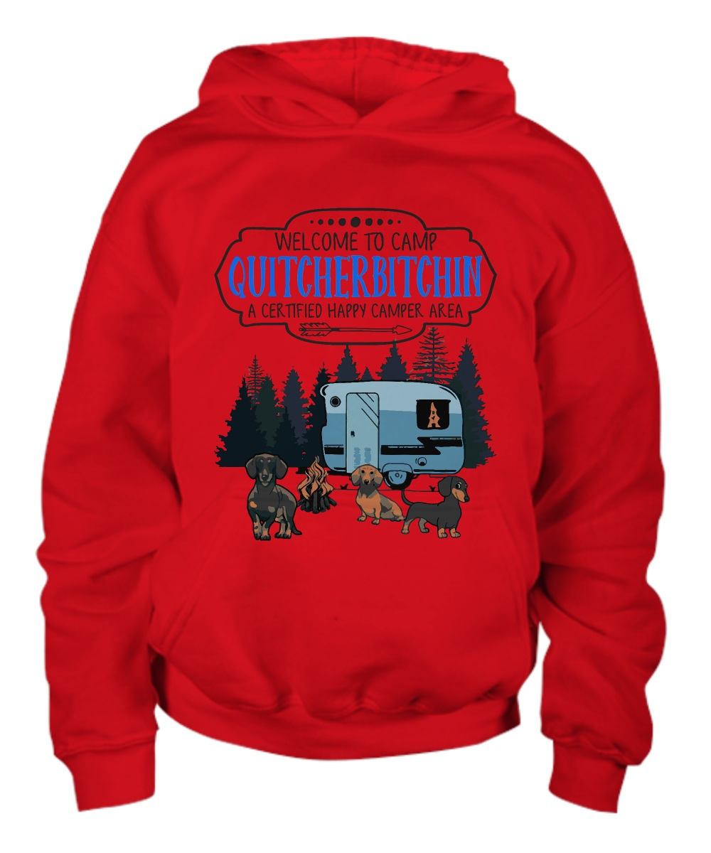 Welcome to camp quitcherbitchin a certified happy camper area Hoodie