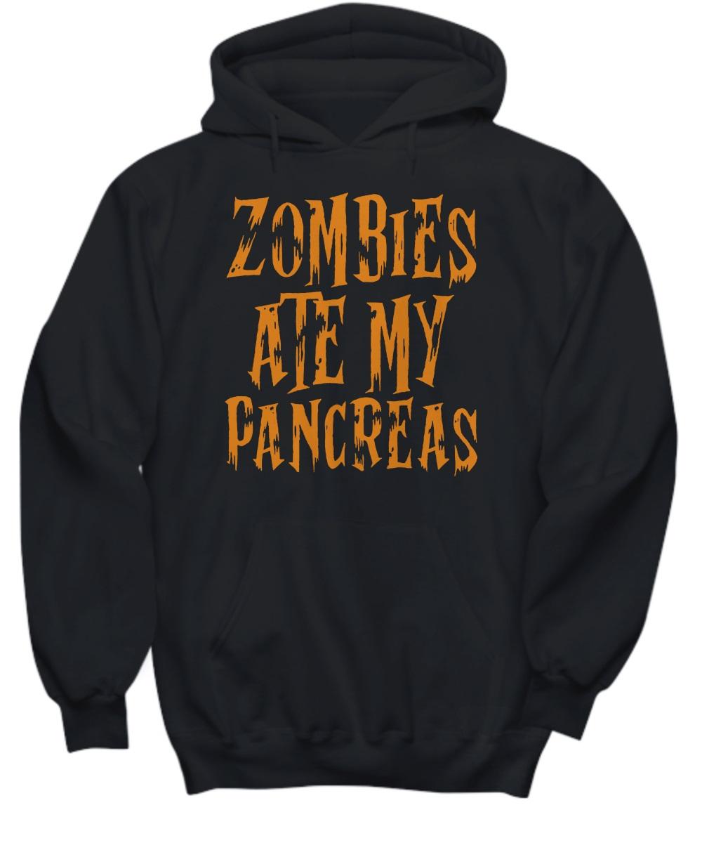 Zombies ate my pancreas hoodie