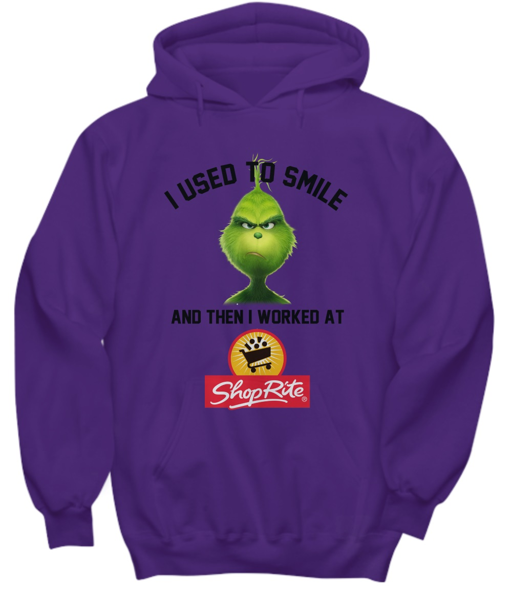 Grinch I used to smile and then i worked at Shoprite hoodie