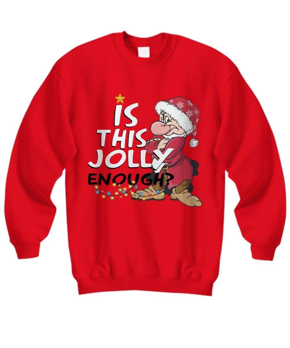 Is this jolly enough Grumpy sweatshirt