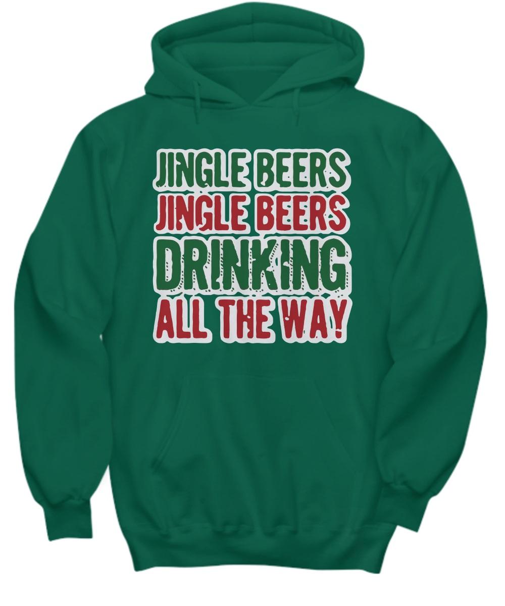 Jingle beers jingle beers drinking all the way hoodie