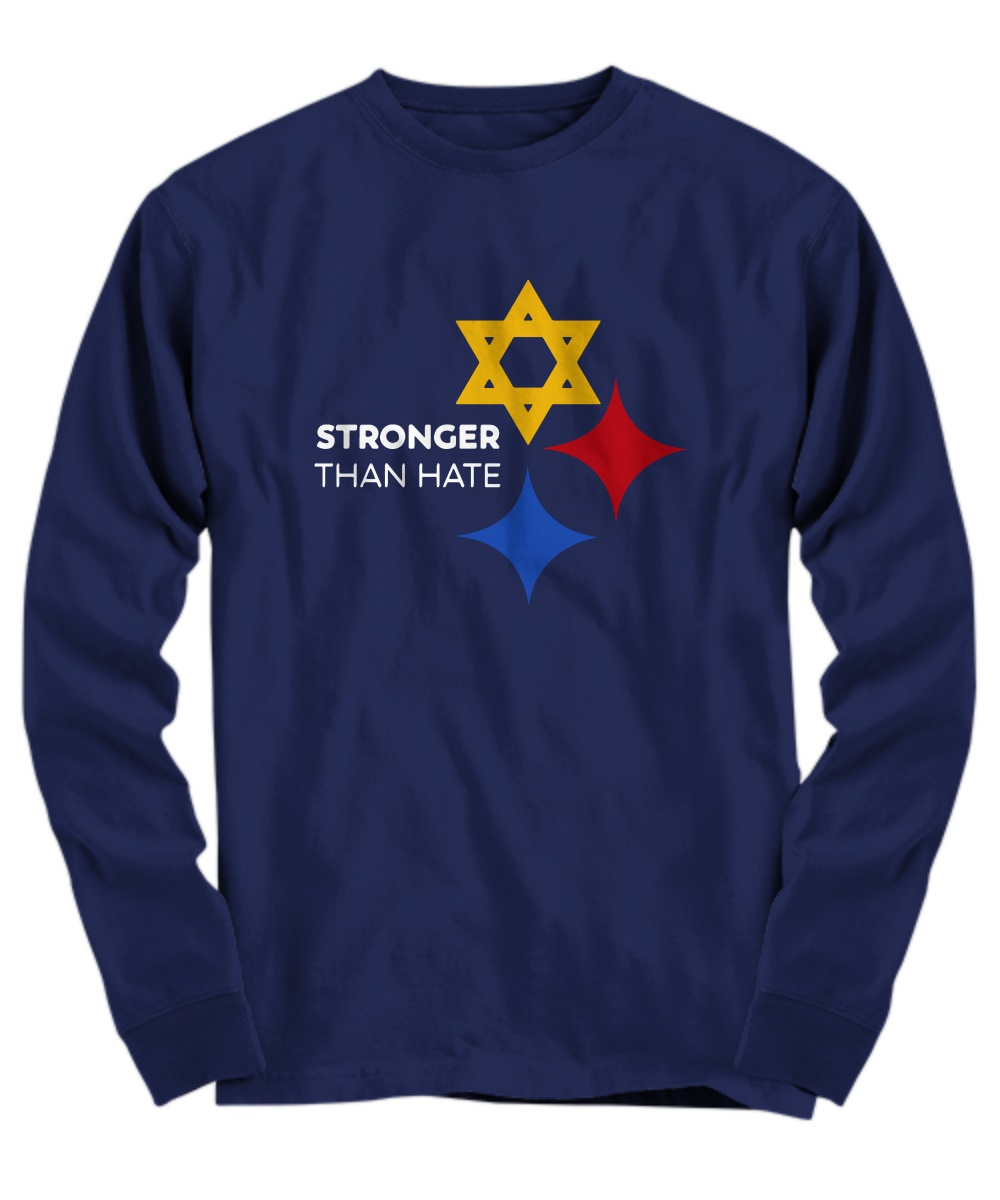 Pittsburgh Steelers Stronger Than Hate long sleeve