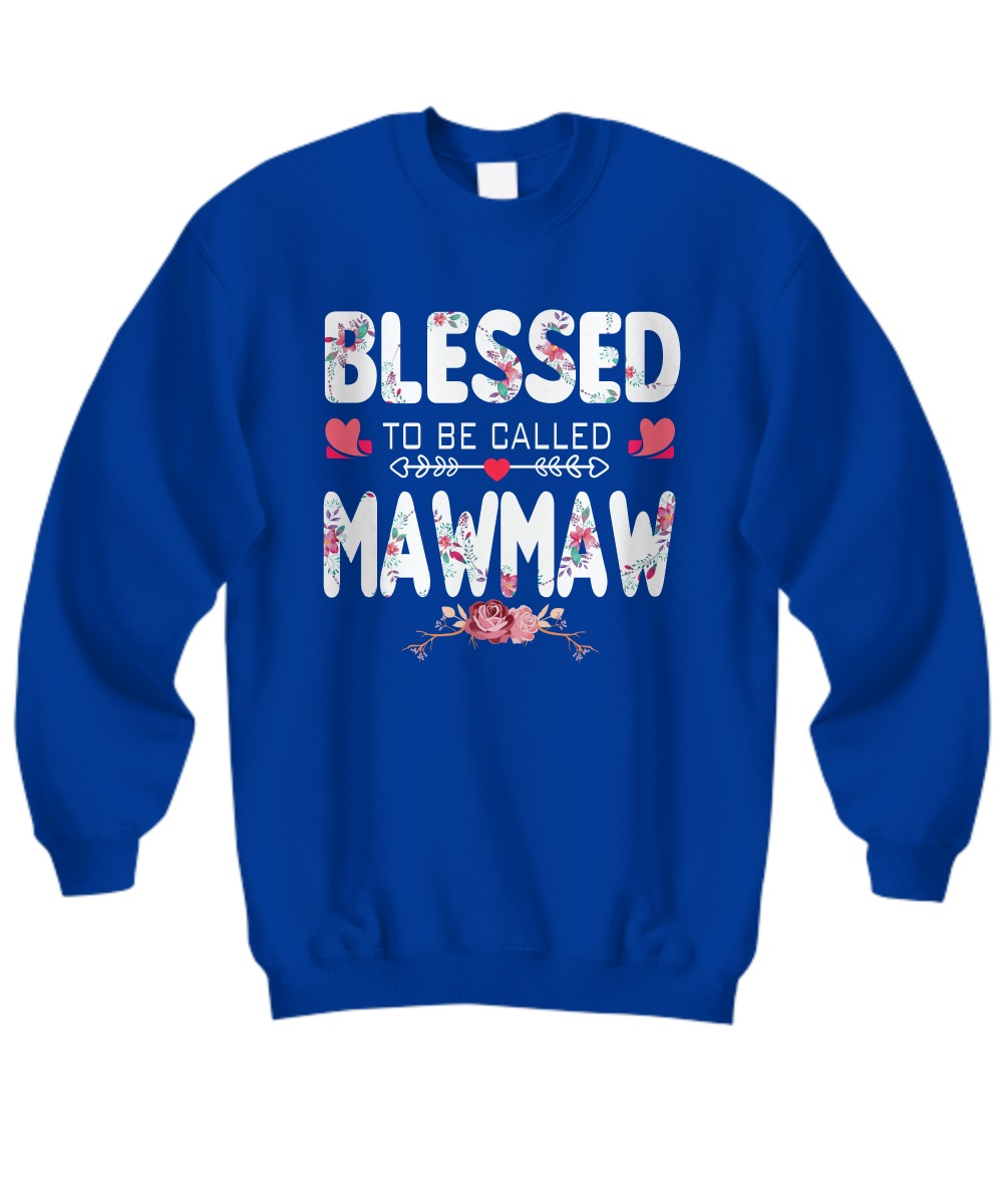 Blessed to be called mawmaw floral sweatshirt