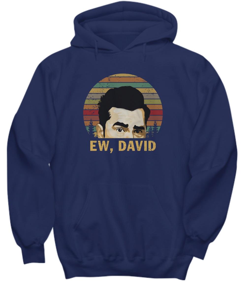 Ew david rose funny retro vintage hoodie