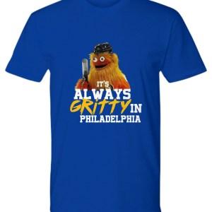 It's always gritty in Philadelphia hockey mascot shirt