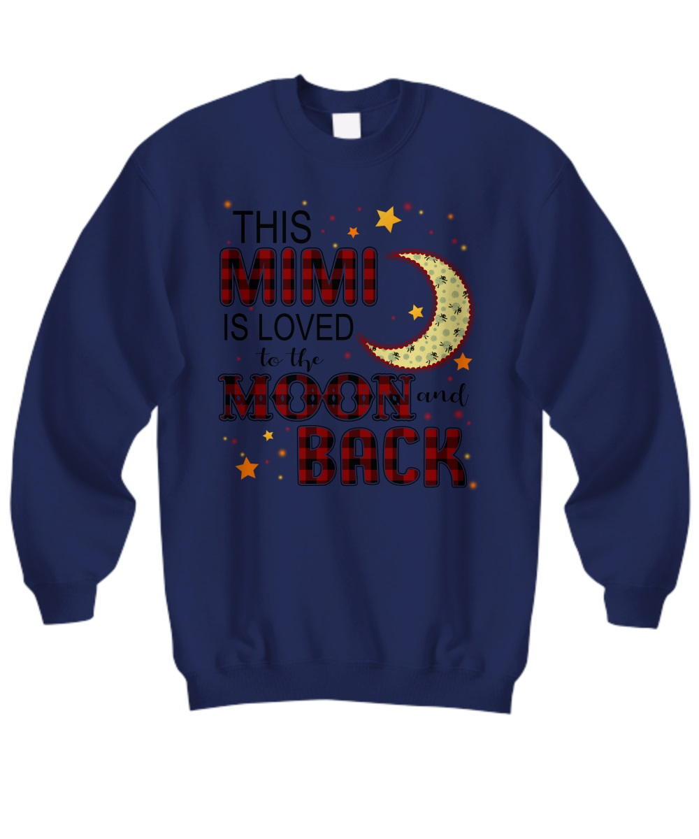 This mimi is loved to the moon and black sweatshirt