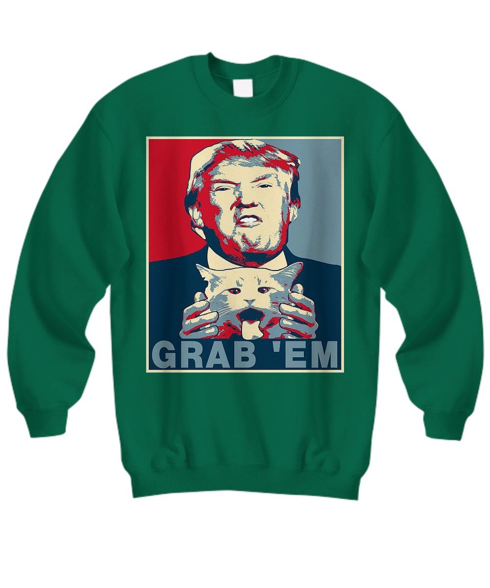 Trumb Grab em sweatshirt