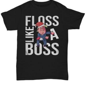Trump Floss Like A Boss chirstmas shirt