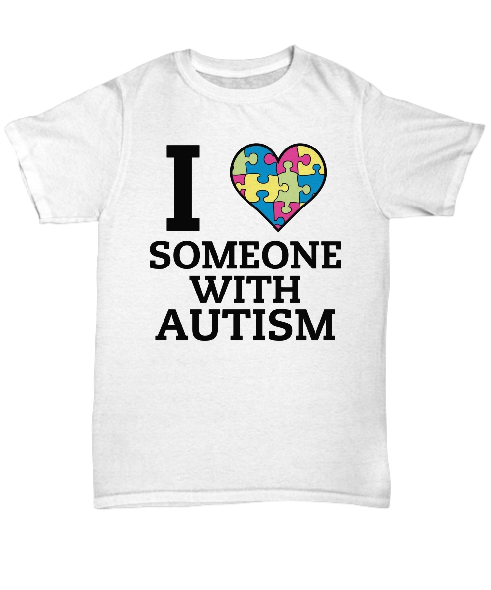 I Love someone with autism classic shirt