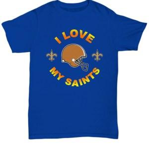 I love my Saints shirt