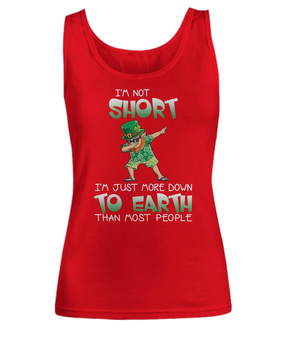 Leprechaun Iris dabbing I'm short I'm just more down to earth than most people tank top