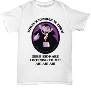 Today's number is zero zero kid are listening to me ah ah ah shirt