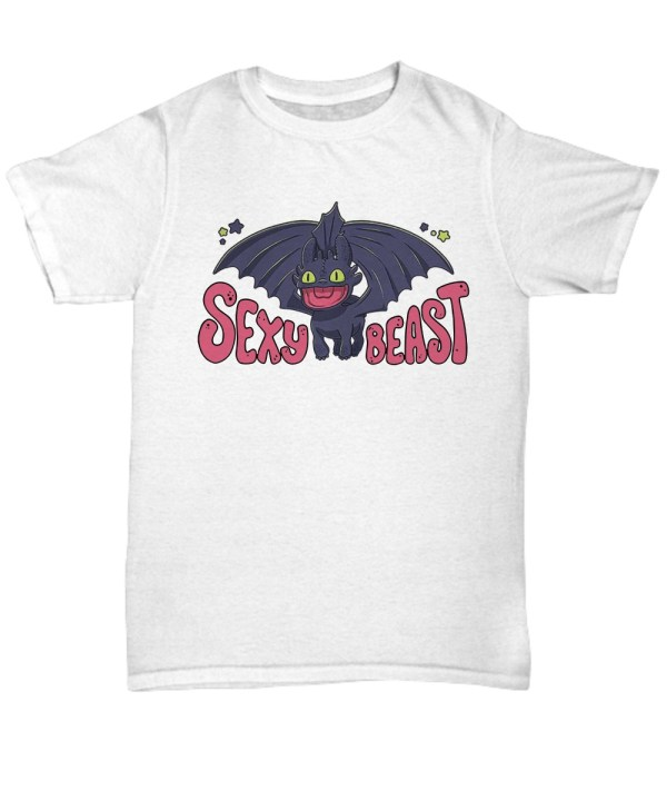 Toothless sexy beast shirt