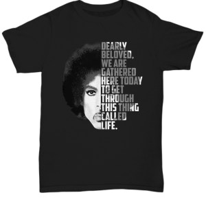 Dearly beloved we are gathered here today shirt