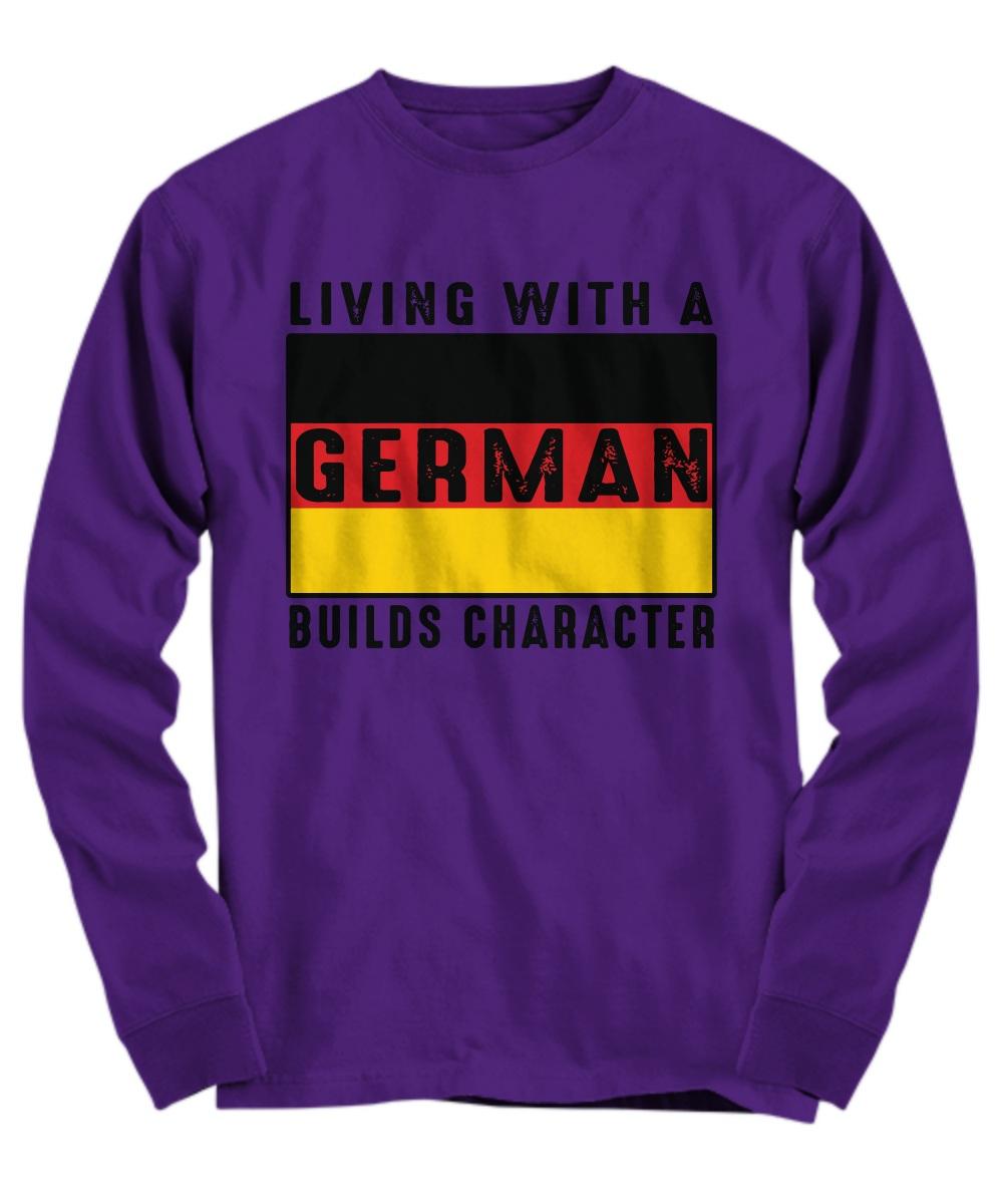 Living with a German builds character mug Long Sleeve