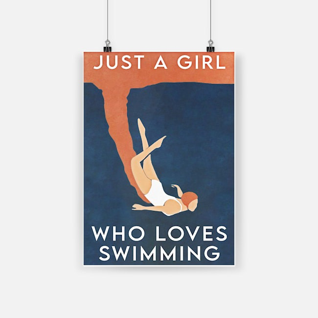Swimming just a girl who loves poster