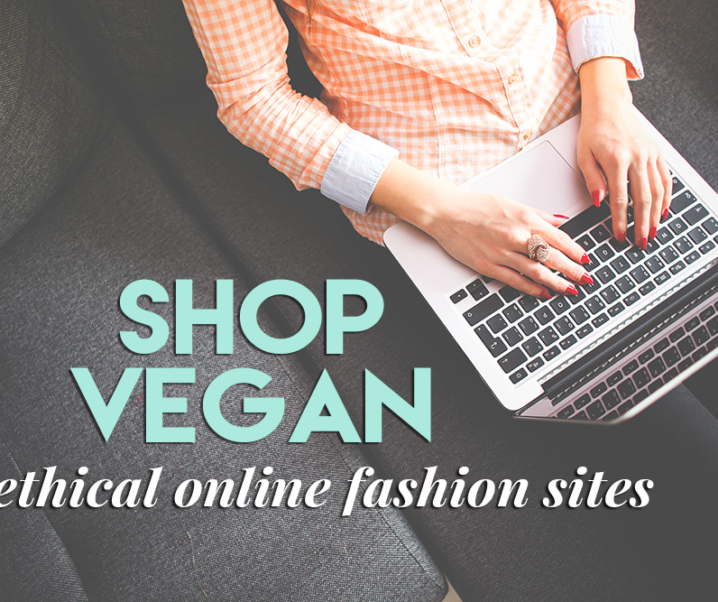 5 Online Fashion Sites for the Unapologetic Vegan