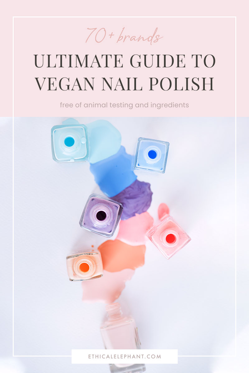 Ultimate Guide to Cruelty-Free Vegan Nail Polish