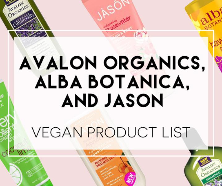 Alba Botanica, JASON, Avalon Organics Vegan Products