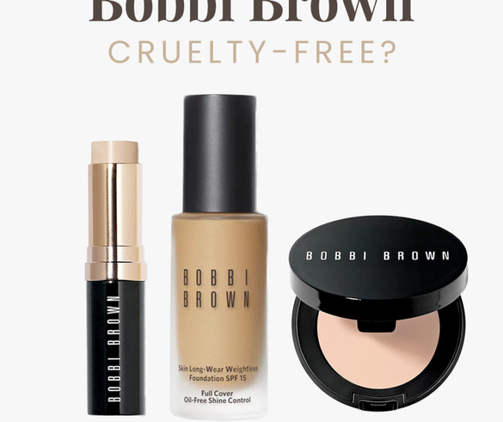 Is Bobbi Brown Cruelty-Free? | Does Bobbi Brown Test on Animals?