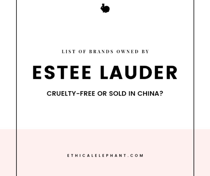 Estée Lauder Brands – Which Ones are Cruelty-Free or Sold in China?