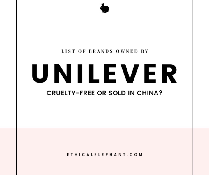 Unilever Brands – Which Ones are Cruelty-Free or Sold in China?